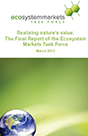 Cover of Realising Nature's Value: The Final Report of the Ecosystem Markets Task Force
