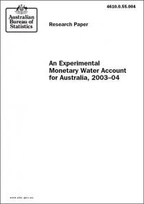 An Experimental Monetary Water Account for Australia, 2003-04