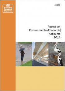 Australian Environmental-Economic Accounts 2014