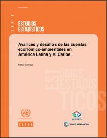Avances y desafíos de las cuentas económico-ambientales en América Latina y el Caribe