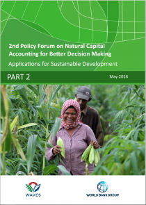 2nd Policy Forum on Natural Capital Accounting for Better Decision Making: Applications for Sustainable Development (Part 2: Case Studies)