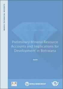 Preliminary Mineral Resource Accounts and Development Implications for Botswana