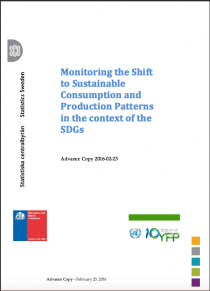 Executive Summary: Monitoring the Shift to Sustainable Consumption and Production Patterns in the context of the SDGs (English, French, Spanish, Chinese)