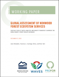 Global Assessment of Non-Wood Forest Ecosystem Services: Spatially Explicit Meta-Analysis and Benefit Transfer to Improve the World Bank's Forest Wealth Database