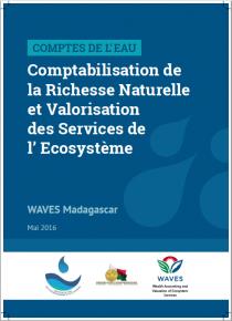 Comptes de l'eau: Comptabilisation de la Richesse Naturelle et Valorisation des Services de l' Ecosystème