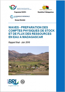 WAVES - Préparation des comptes physiques de stock et de flux des ressources en eau à Madagascar