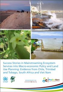 Success Stories in Mainstreaming Ecosystem Services into Macro-economic Policy and Land Use Planning