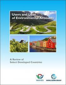 Users and Uses of Environmental Accounts: A Review of Select Developed Countries
