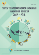 Integrated System of Environmental and Economic Balance Indonesia 2012-2016