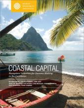 Coastal Capital: Ecosystem Valuation for Decision Making in the Caribbean
