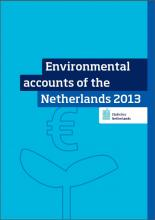 Environmental accounts of the Netherlands, 2013