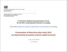 Presentation of Mauritius pilot study 2013 on experimental ecosystem natural capital accounts