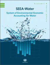 SEEA-Water - System of Environmental-Economic Accounting for Water