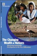 The Changing Wealth of Nations: Measuring Sustainable Development for the New Millennium