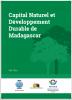 Capital Naturel et Développement Durable de Madagascar