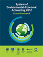 System of Environmental-Economic Accounting 2012 - Central Framework
