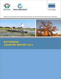 WAVES Botswana Country Report 2014