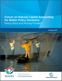 Forum on Natural Capital Accounting for Better Policy Decisions