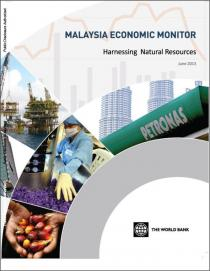 Malaysia Economic Monitor, June 2013: Harnessing Natural Resources