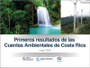 Preliminary Results from Costa Rica's natural capital accounts (forests, energy, water)